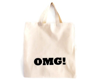 Screenprinted tote bags / funny totes / grocery bag with screen print / OMG tote / reusable shopping bags /  canvas tote bag
