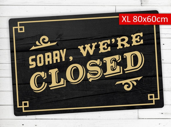 "Floor Mat (Ceder) motif ""Sorry were closed"""