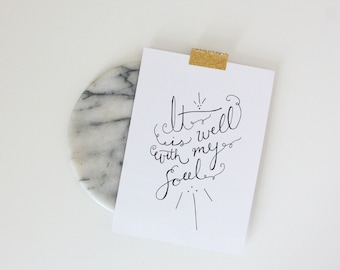 It is Well with my Soul // Art Print // 5x7 or 8x10