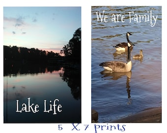 Lake Life and We are Family , 5 X 7  Prints, Unframed, Ready to Decorate the Lake House, With reduced shipping