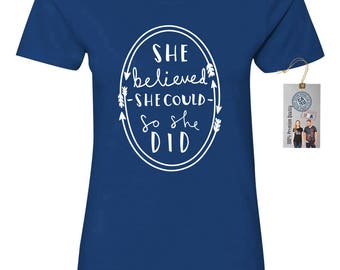 She Believed She Could So She Did Women's Crewneck Cotton T-Shirt