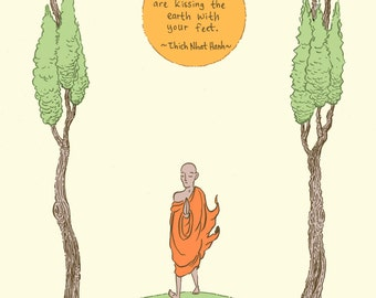 Thich Nhat Hanh inspirational quote art print - recycled paper
