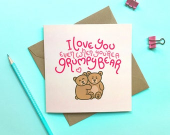 Bear birthday card – Grumpy bear, Cute card, Funny birthday card, Anniversary card, Card for boyfriend, Card for girlfriend, Valentine's Day