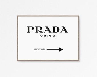 Prada Marfa Print, Prada Marfa Art, Prada poster, Fashion Art, Fashion Print, 24x36 Print, High Fashion, Prada Sign, Printable 50x70