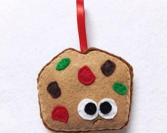 Limited Edition Fruitcake Ornament, Christmas Ornament, Felt Holiday Ornament, Fabio the Fruitcake, Secret Santa Gift, Gag Gift