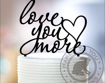 Love You More Cake Topper 12-214