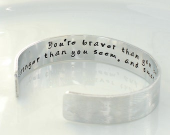 Graduation Gift for, You're braver than you believe, Personalized Cuff, Bracelet, Inspirational Quote
