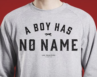 Sweatshirt a boy has no name, game of thrones, arya stark, gift for girlfriend, print, wolf, quote