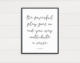 The Powerful Play Goes On Art Print • Printable • Digital Download