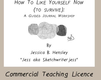 Commercial Teaching Licence for Sarah Nash for How to Like Yourself Now To Survive