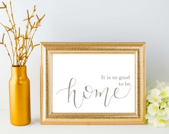 So good to be home - digital print