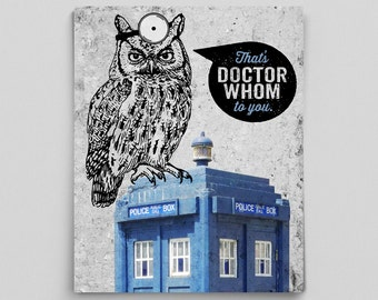 Dr Whom Doctor Whom Owl Decor Grammatical Owl Police Box Sign Funny Science Fiction Art Who Whom Owl Nerdy Poster Typographic Print Owl Art