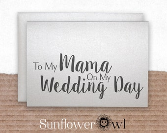 To my mama on my wedding day wedding thank you card mother of the bride groom gift note to my parents to my mom wedding day card