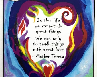 In This Life MOTHER TERESA 5x7 Inspirational POSTER Motivational Print Catholic Gift Religious Meditation Heartful Art by Raphaella Vaisseau