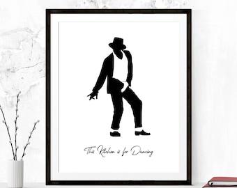 Kitchen Quote, Kitchen Printable, Kitchen Wall Art, Funny Kitchen Art, This Kitchen is for Dancing, Printable Art, Michael Jackson Print