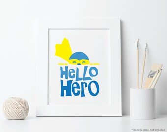 Hello Hero Nursery Art Printable - kid's room, child decor, baby room wall decor
