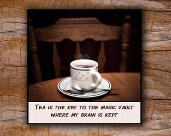 Magnet - Tea - Gift for tea drinkers