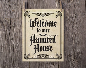 PRINTABLE Halloween Decorations, Halloween Sign Welcome To Our Haunted House Halloween Door Sign, Halloween Party Decor 5x7 8x10 11x14 16x20