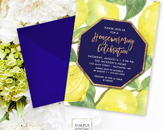 Lemon Housewarming Party Invitation - Fresh Lemon with Navy with Faux Gold Foil Modern Calligraphy Printable Geometric New Home Party