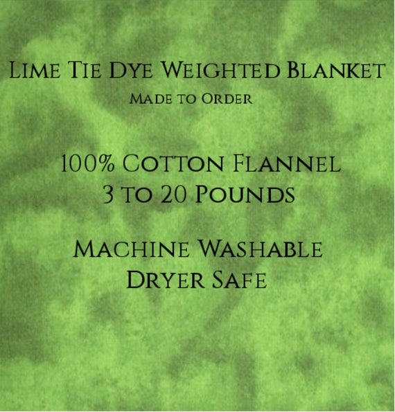 Solid Color, Weighted Blanket, Lime Tie Dye, Up to Twin Size 3 to 20 Pounds.  Calming, Heavy Blanket, SPD, Autism, Weighted Blanket.