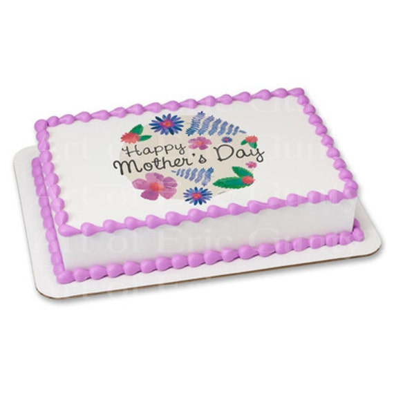 Happy Mother's Day - Edible Cake and Cupcake Topper For Birthday's and Parties! - D22052