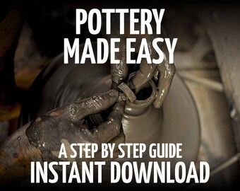 Pottery Made Easy, John Wolfe Dougherty, How to Make Pottery, Pottery Tutorial, Pottery Glazes, Pottery Clays, Pottery Guide