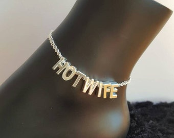 Hotwife Anklet Jewelry Silver Plated Letters on Sterling Silver Chain