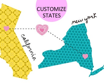 California loves New York / Map custom States that you want.