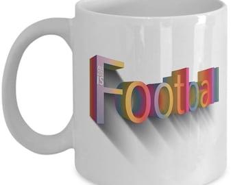 All You Need Is Football - A Funky 11oz & 15oz White Ceramic Mug