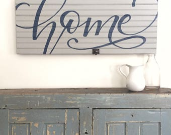Home hand lettered Sign- IN STOCK- Salvaged Cupboard Door- hand letteringSign- 90 year old WI Cottage Door