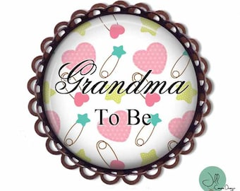 GRANDMA to be, Brooch, Grandma-to-be, BABY SHOWER - Baby Shower Brooch - Baby- expectant mother - Pregnancy announcement - Grandma to be pin