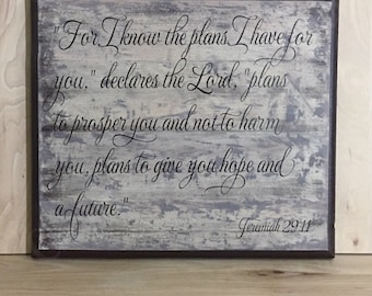 Jeremiah  29:11 wood sign scripture, Christian wall art, religious gift, home decor sign, custom wooden sign, inspirational sign, wall sign