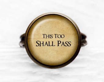 This Too Shall Pass Adjustable Ring