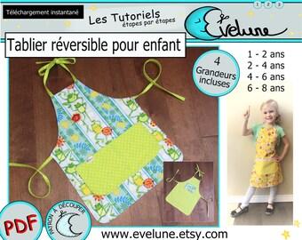 Tablier réversible pour enfant PDF / Patron Français / 4 grandeurs / tablier de cuisine / tablier jouet /  Evelune
