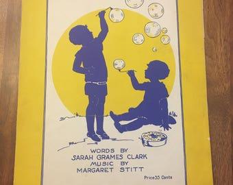 Vintage Sheet Music / 1927 Blowing Bubbles / Sarah Grames Clark / Margaret Stitt / Paine Publishing / drama instructions / old paper