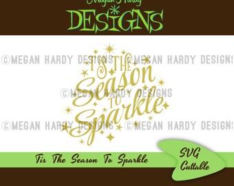 Tis The Season To Sparkle SVG Title