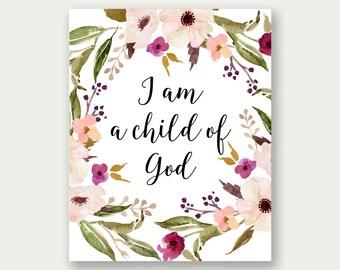 I Am A Child Of God, Floral Printable, Floral Wreath Art, Scripture Art, Christian Printable, Scripture Print, Christian Art, Floral Poster