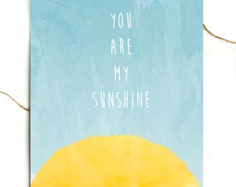 Sunshine nursery print - newborn gift - baby shower - baby room print - children's wall art - you are my sunshine
