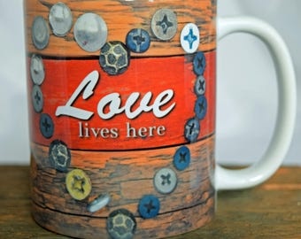 Love lives Here Mug 11 OZ Ceramic Mug with White or Yellow