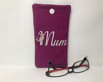 Glasses Case/Mobile Phone Case, Soft Glasses Case, Fabric Glasses Case, Reading Glasses Case, Glasses Pouch, Spectacle Case, Mum embroidered