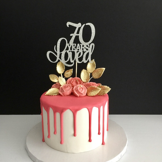 70 Years Loved Cake Topper 70th Birthday Cake Topper Happy