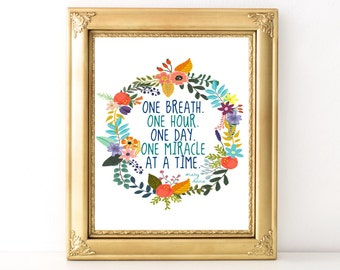 One Miracle Print / Every Day Spirit / Dorm Decor / Inspirational Quote / Strength Quote / Encouraging Quote / Get Well / Cancer Gift