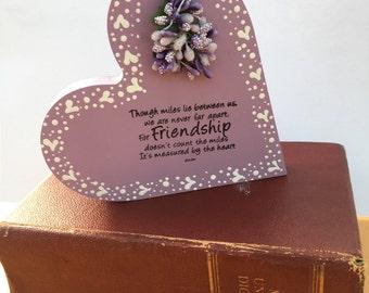MDF freestanding heart, birthday gift, new home gift, quotation, lilac, hand painted, flower, birthday gift, home decor, friendship folk art