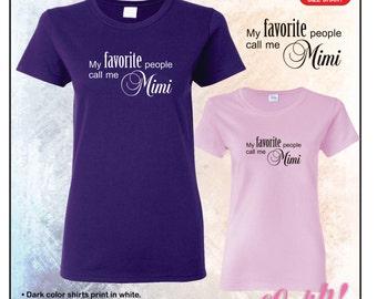 My favorite people call me Mimi tshirt • Ladies #5000L