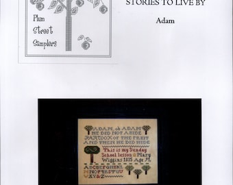Plum Street Samplers: Adam (OOP) - A Stories To LIve By Cross Stitch Pattern
