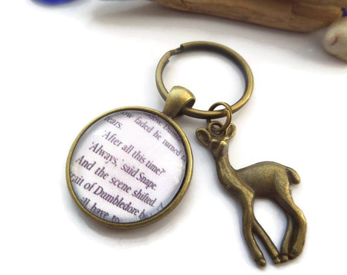 Always said snape, wizard book gift, fan gift, wizard keyring, book keyring, book lover gift, snape keyring, always keyring, sandykissesuk