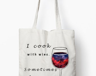 typography tote bag, funny wine quote shopping bag, canvas tote bag, I cook with wine