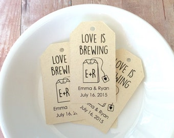 Personalized Love is Brewing Gift Tags, Custom Tag, Wedding Favor, Gift Tags, Hang Tags, Bridal Favor, Party Favor, Personalized - Set of 25
