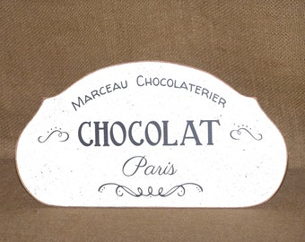 Wood Home Decor, Rustic Cottage Distressed French Country, Wood Parisian Style Sign, Chocolate Wall Hanging, Chocolat Paris Quote, Rustic