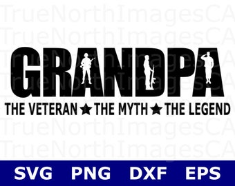 Veteran SVG Files / Soldier SVG Files / Fathers Day SVG Files / Grandpa Svg Files  / Military Svg Files / Svg Files for Cricut / Silhouette